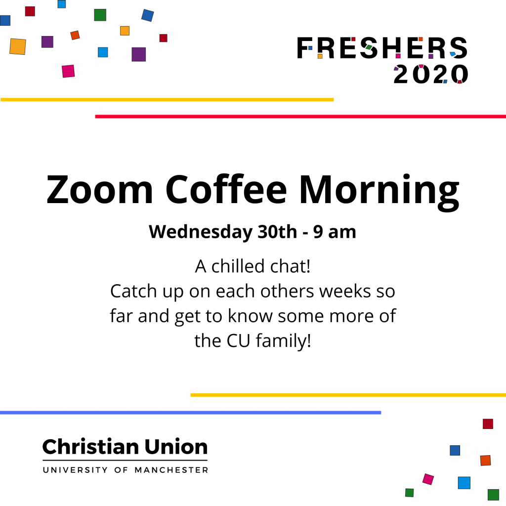 Freshers 2020 Zoom Coffee Morning